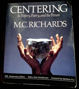 Centering by M.C. Richards