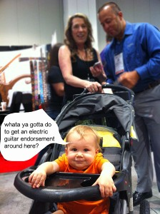 My grandson totally dug the noise and commotion of NAMM.  Loved screaming back to the guitar shredders!